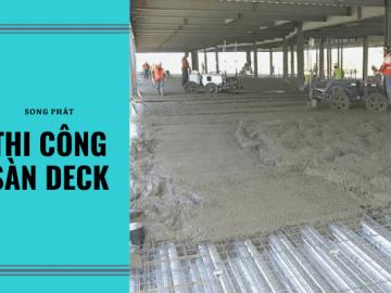 Cấu tạo sàn deck – Kỹ thuật thi công nhà khung thép cao tầng